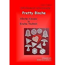 Pretty Binche: Allerlei Kleines in Binche-Technik - Klöppelbriefe