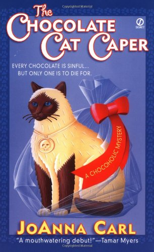 The Chocolate Cat Caper (Chocoholic Mysteries, No. 1)