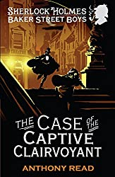 The Baker Street Boys: The Case of the Captive Clairvoyant