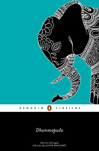 Dhammapada (edición bilingüe) (Los mejores clásicos) por Anónimo