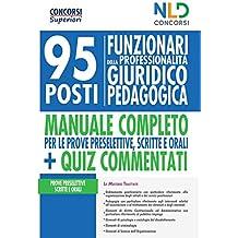 Concorso Ministero Giustizia 2020: Manuale completo per la preparazione al concorso per 95 funzionari giuridico-pedagogici. Con Contenuto digitale per accesso on line