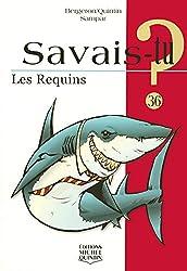 Savais-tu - numéro 36 Les requins