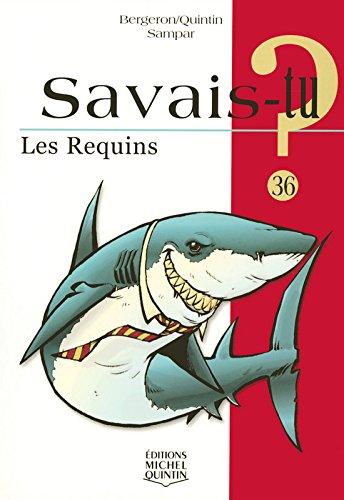 Les Requins par Michel Quintin, Alain-M Bergeron, Sampar