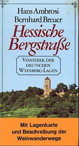 HESSISCHE BERGSTRAE, VINOTHEK DER DEUTSCHEN WEINBERG-LAGEN