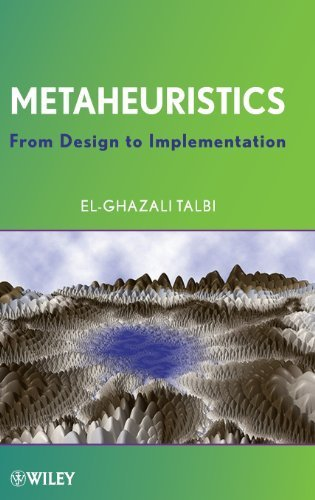 Metaheuristics: From Design to Implementation by Talbi, El-Ghazali (2009) Hardcover