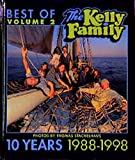 Best of the Kelly Family, 10 Years 1988-1998, Vol.2