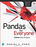 Pandas for Everyone: Python Data Analysis (Pearson Addison-Wesley Data and Analytics)