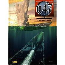 U.47, Tome 11 : Prisonnier de guerre : Edition contenant un ex-libris numéroté et signé par le dessinateur