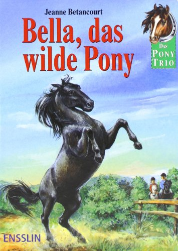 Bella, das wilde Pony (Spring Reiten Pferd)