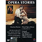 Opera stories - The Royal Opera House, Covent Garden