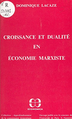 Croissance et dualité en économie marxiste (Collection