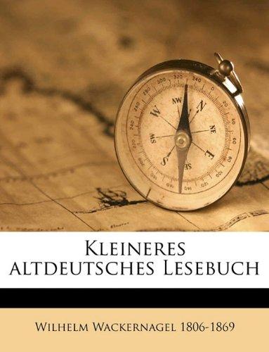 Kleineres Altdeutsches Lesebuch