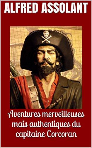 Aventures merveilleuses mais authentiques du capitaine Corcoran par Alfred Assolant