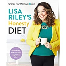 Lisa Riley's Honesty Diet: AS SEEN ON ITV'S SAVE MONEY: LOSE WEIGHT