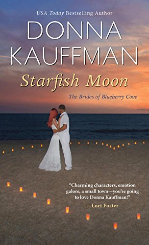 Starfish Moon (The Brides of Blueberry Cove Series) por Donna Kauffman