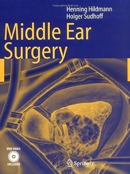 Middle Ear Surgery de [Hildmann, Henning, Sudhoff, Holger]