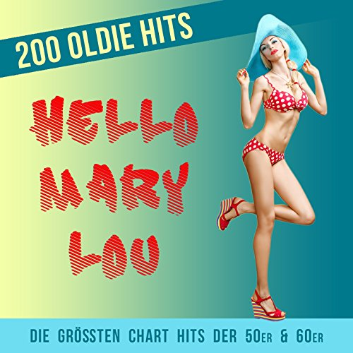 Hello Mary Lou - 200 Oldie Hit...