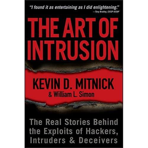 The Art of Intrusion: The Real Stories Behind the Exploits of Hackers, Intruders and Deceivers: Emobi Edition