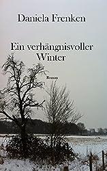 Ein verhängnisvoller Winter (Tod am Niederrhein Krimi 2)