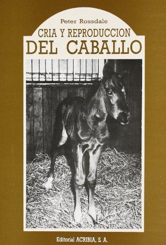 Cría y reproducción del caballo por Peter Rossdale