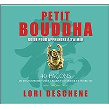 Petit Bouddha - Guide pour apprendre à s'aimer - Livre audio 2 CD