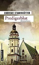 Predigerblut: Kriminalroman (Kriminalromane im GMEINER-Verlag) (Kommissare Kroll und Wiggins)