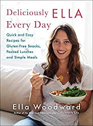 Deliciously Ella Every Day: Quick and Easy Recipes for Gluten-Free Snacks, Packed Lunches, and Simple Meals by Ella Woodward (2016-04-05)