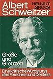 Albert Schweitzer - Helmut Groos