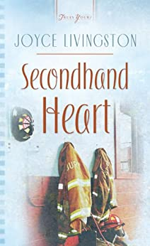 Secondhand Heart (Truly Yours Digital Editions Book 713) by [Livingston, Joyce]