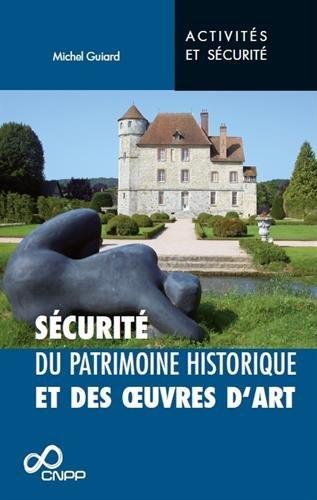 Protection du patrimoine historique et des oeuvres d'art