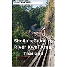 Sheila's Guide to The River Kwai Area, Thailand