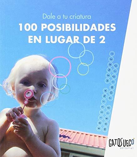 Dale a tu criatura 100 posibilidades en lugar de 2 por Kristina Henkel