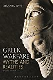 Greek Warfare - Myths and Realities