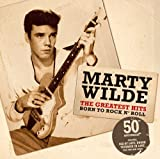 Songtexte von Marty Wilde - The Greatest Hits: Born to Rock 'n' Roll