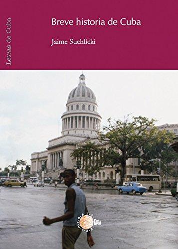Breve historia de Cuba por Jaime Suchlicki