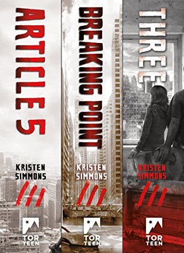 The Complete Article 5 Trilogy: (Article 5, Breaking Point, Three) (English Edition) por Kristen Simmons
