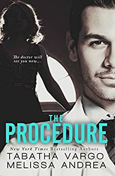 The Procedure by [Vargo, Tabatha, Andrea, Melissa]