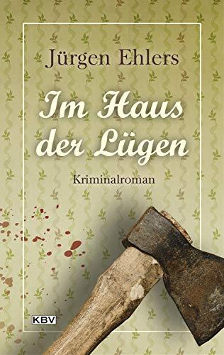 Im Haus der Lügen: Kriminalroman (Kommissar Berger 6)