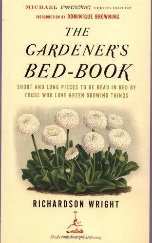 The Gardener's Bed-book (Modern Library Gardening)