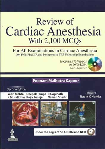 Review of Cardiac Anesthesia with 2100 MCQs by Kapoor (2013-09-30)