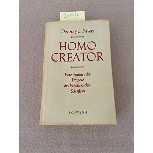 Homo Creator - Eine trinitarische Exegese des künstlerischen Schaffens
