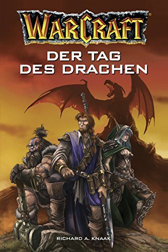 World of Warcraft: Der Tag des Drachen: Roman zum Game