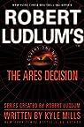The Ares Decision par Mills