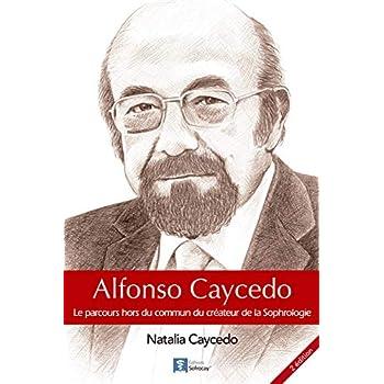Alfonso Caycedo : le parcours hors du commun du créateur de la sophrologie