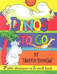 Dinos To Go : 7 Nifty Dinosaurs in 1 Swell Book by Sandra Boynton (2000-10-01)