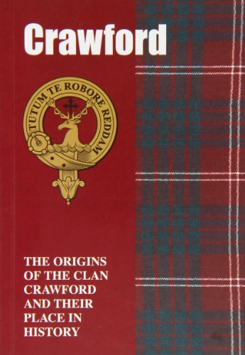 crawford-the-origins-of-the-clan-crawford-and-their-place-in-history