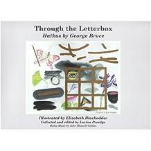 Through the Letterbox: Haikus