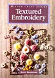 Textured Embroidery (Milner Craft) by Jenny Bradford (1994-03-07) bei Amazon kaufen