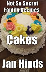 Cakes (Not So Secret Family Recipes Book 4) (English Edition)