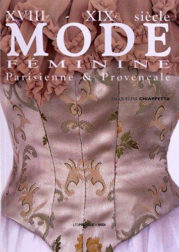 Mode féminine XVIIIe, XIXe siècle